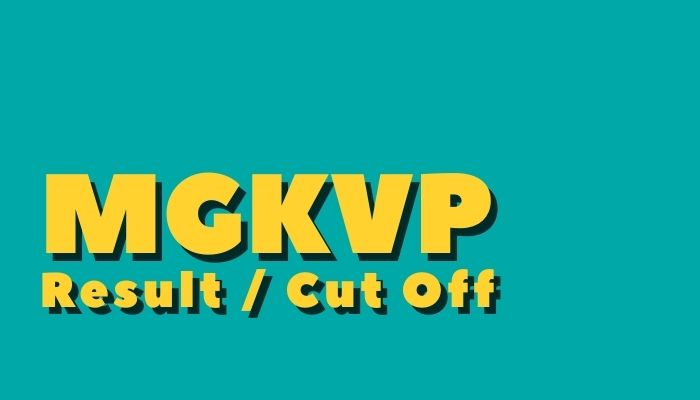 MGKVP Entrance Exam Result 2020 UG PG Admission 1st 2nd 3rd Cut Off, Merit List
